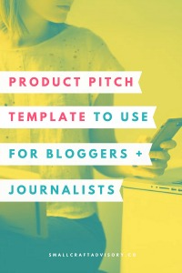 Product Pitch Template to Use for Bloggers + Journalists