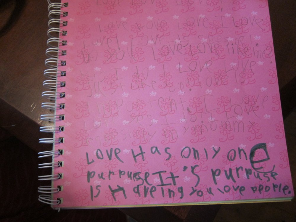 [My daughter  ] thinks a lot about love.  She thinks about what it is and how important it is.  She writes long pieces on love and has these very specific ideas about it.