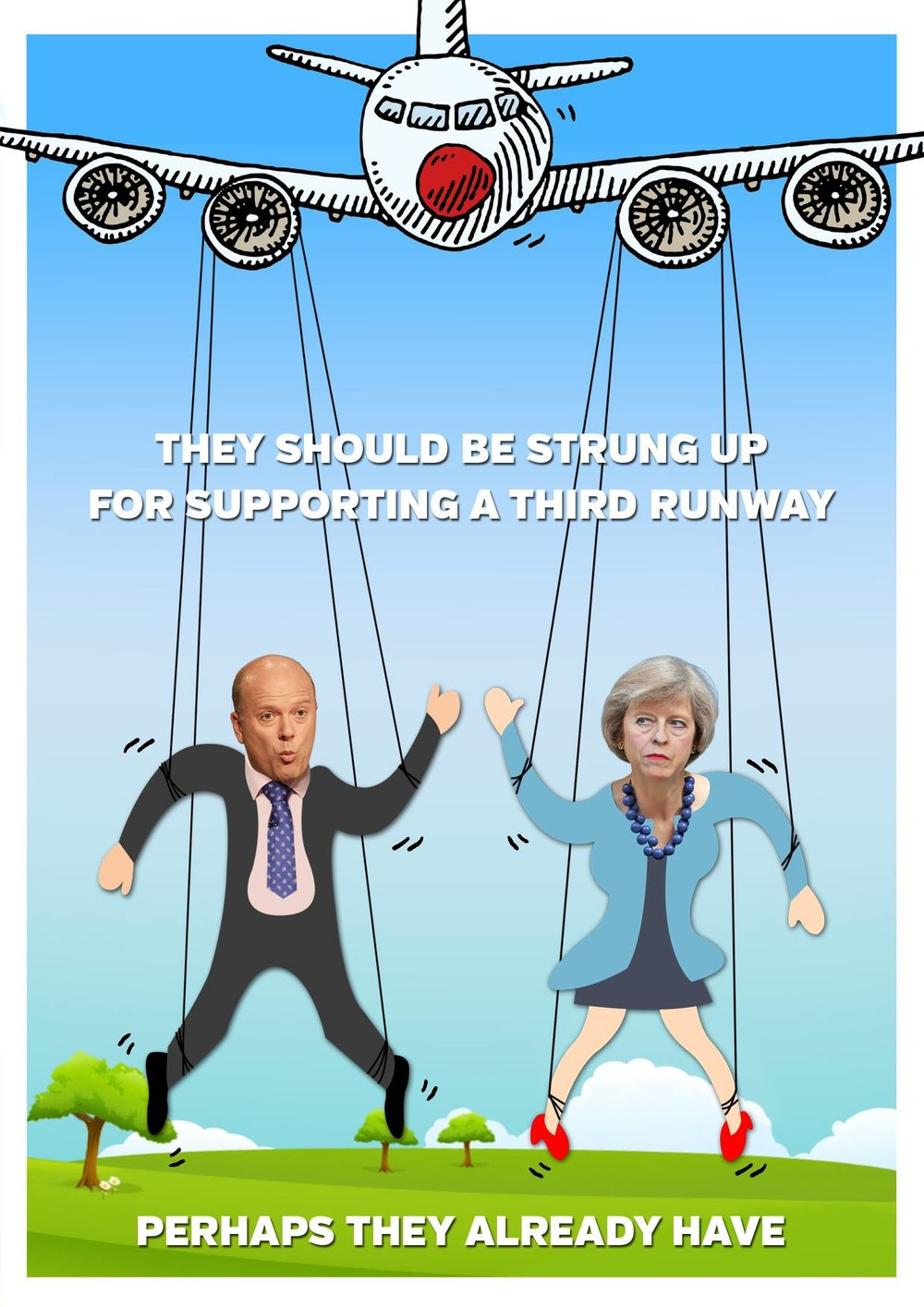 Heathrow has got Grayling and May where they want them