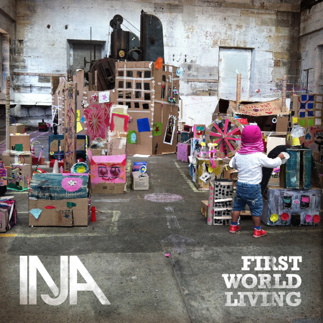Inja - First World Living