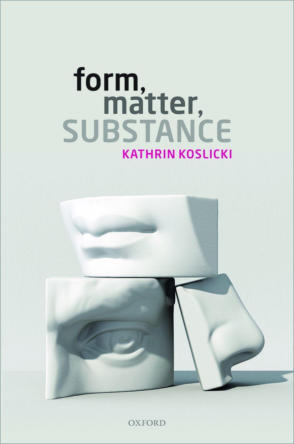 Form, Matter, Substance.jpg