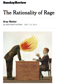 The Rationality of Rage    New York Times  September 20, 2015