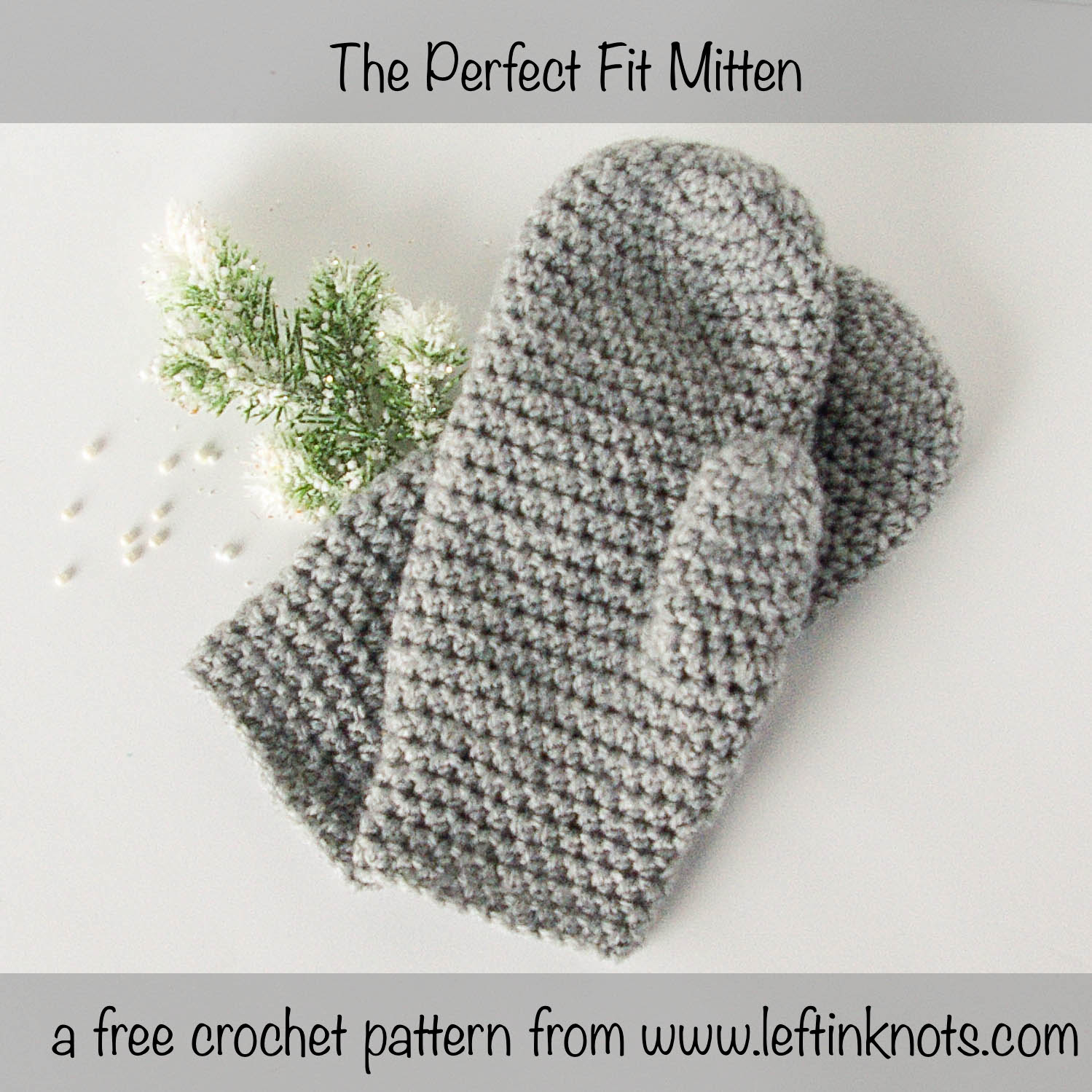 The Perfect Fit Mitten Free Crochet Pattern For Beginners Left