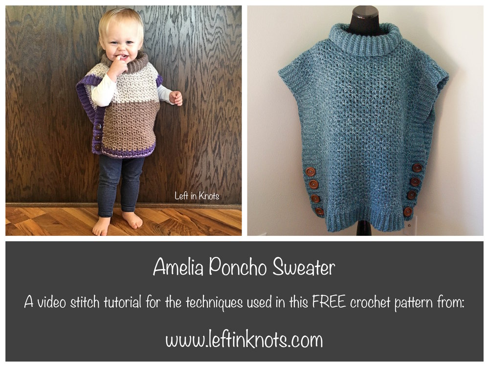 Amelia Poncho Sweater Video Tutorial Left In Knots