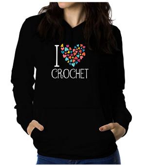 I Love Crochet Hoodie