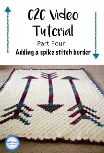 c2c Video Tutorial: Part Four