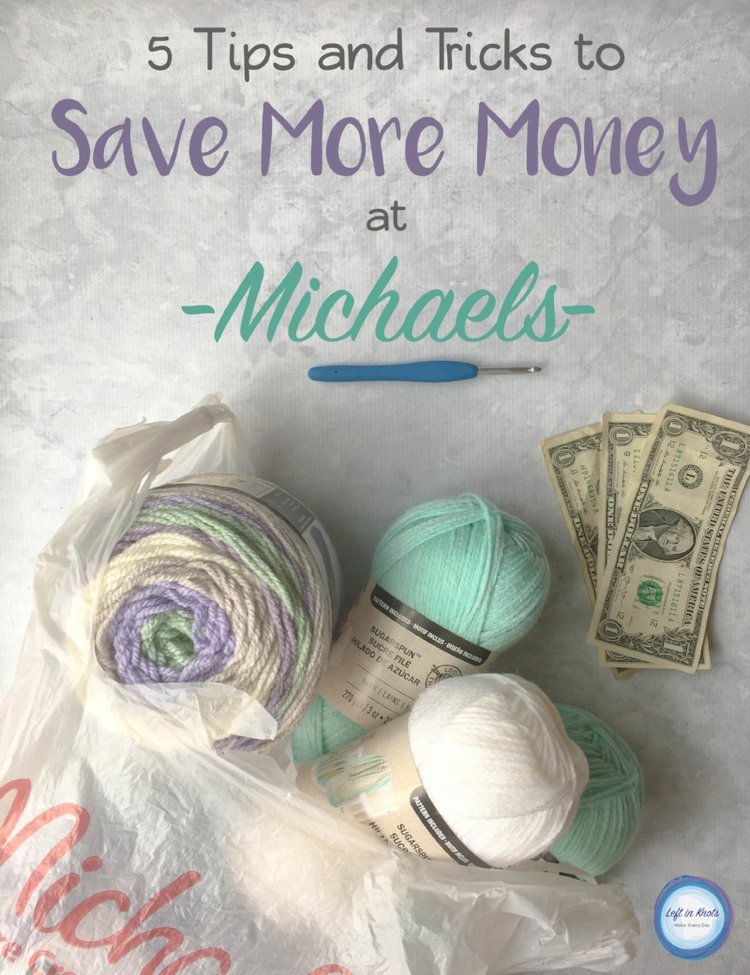 Save More At Michaels With These 5 Tips Left In Knots