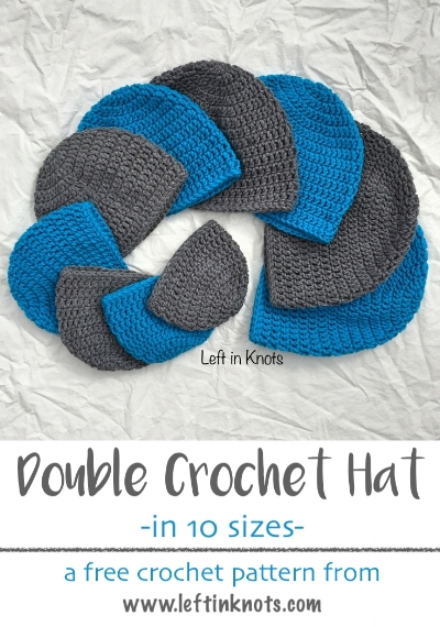 Double Crochet Hat in 10 Sizes.  Newborn, infant, baby, child, teen and adult.  Each hat needs less than one skein of yarn to make this free crochet pattern.