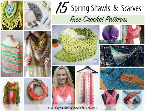 15 Free Crochet Patterns For Spring Scarves And Shawls Left In Knots