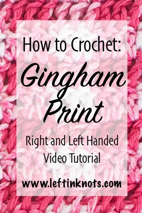 Gingham print is always hot in the spring and summer months!  It can be used in both timeless and trendy projects, and the color options are truly endless.  Achieving a gingham print in crochet projects is much easier than you would think, and today I have a right and left handed video tutorial to show you how to do it.