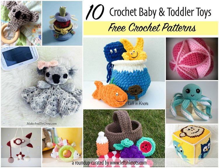 10 Free Crochet Patterns for Baby and Toddler Toys — Left in Knots