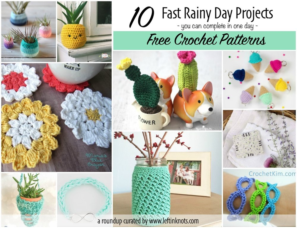 10 Free Crochet Patterns For Fast Rainy Day Projects Left In Knots