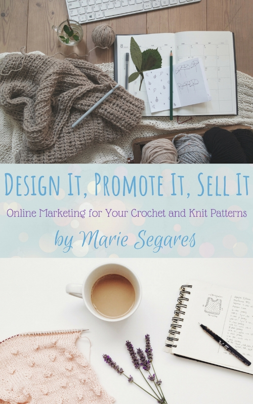 So You Want To Be A Crochet Designer Book Review And Giveaway