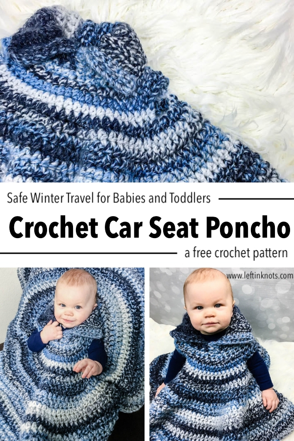 75ed83ab6dc5 Crochet Car Seat Poncho - Free Pattern — Left in Knots