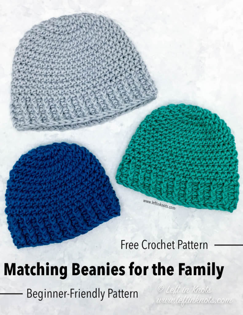 1ce3c3cd043 Crochet Matching Beanies for the Family with Color Made Easy