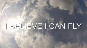 I-believe-i-can-fly-300x168