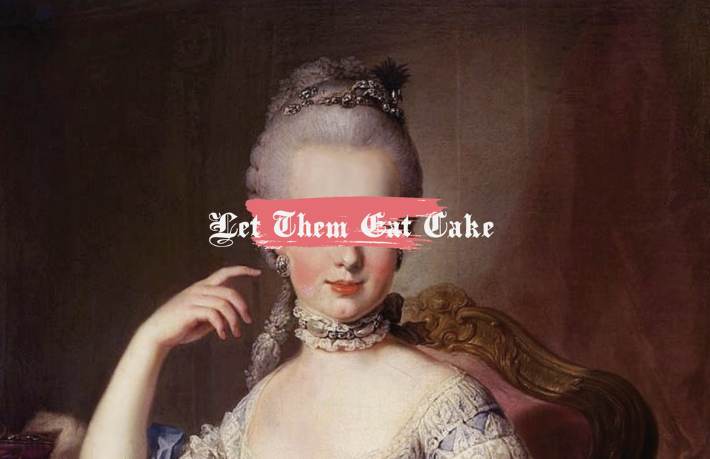 Let Them Eat Cake.png