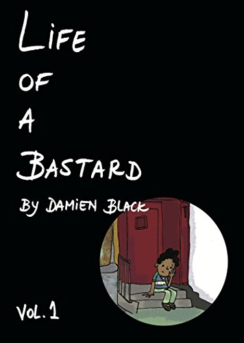 "Life of a Bastard Vol.1 - ""A Coming of Age Story in New York City's Foster Care System""""My memories from this period are often nebulous. They bend and warp like clouds caught between two fronts. A lot of terrible things happened to me that I try not to remember, but I was a child, I was innocent, and I used to be happy sometimes. """