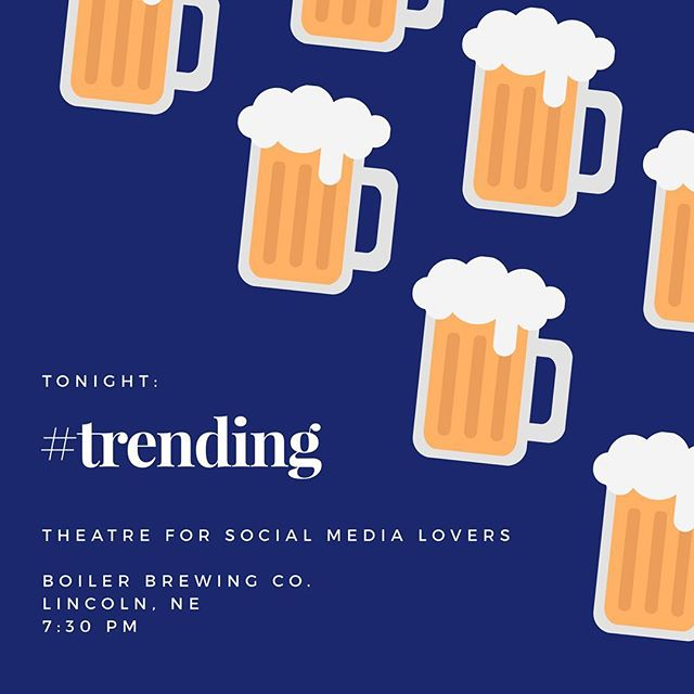 Join us tonight for beer and theatre in the beautiful Grand Hall of @BoilerBrewingCo. #trending is theatre for the social media lover! Bring your phones fully charged and be ready to help decide @DatingSara's fate! #beer #theatre #socialmedia #Lincoln #Nebraska #makeartcollaborative #neverdatealone