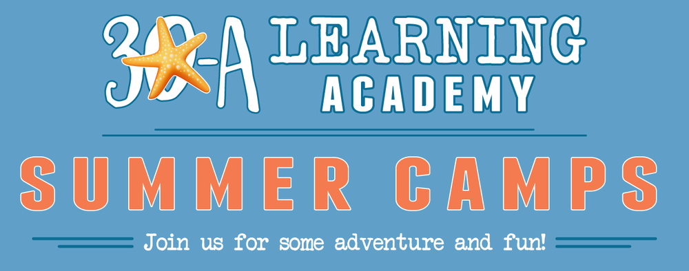30A Learning Academy Summer Camps! • REGISTER NOW!