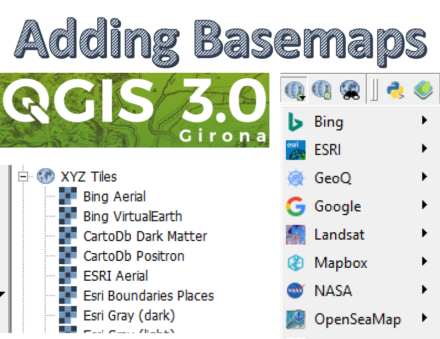 Adding Basemaps in QGIS 3 0 — open gis lab