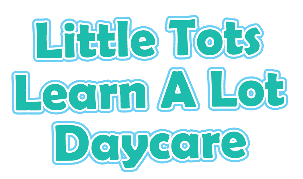 Little Tots Learn a lot Daycare