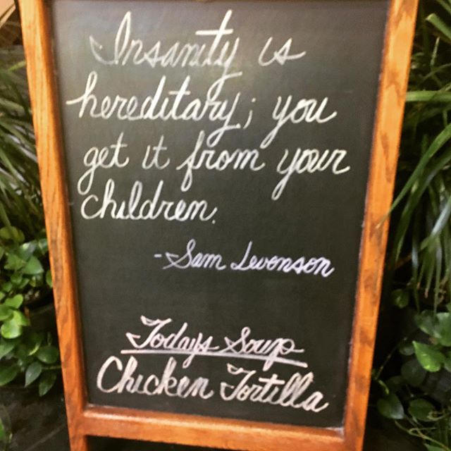 Insanity is hereditary; you get it from your children - Sam Levonson (spotted in Providence, RI)... 🤣 . 😆 . #happymonday  may your week be filled with sanity and patience
