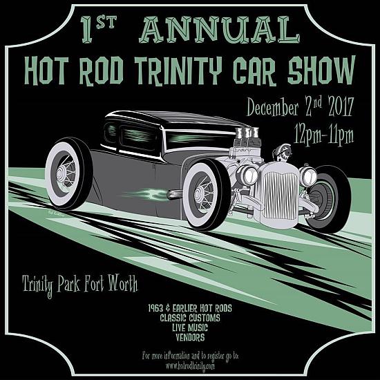 St Annual Hot Rod Trinity Car Show Lets Go Rockabilly - Classic car show fort worth