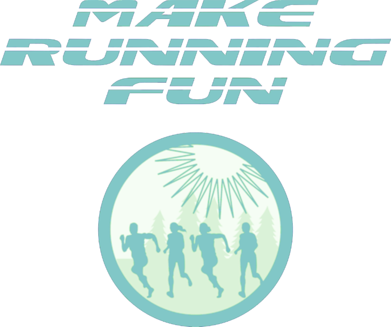 Make Running Fun!