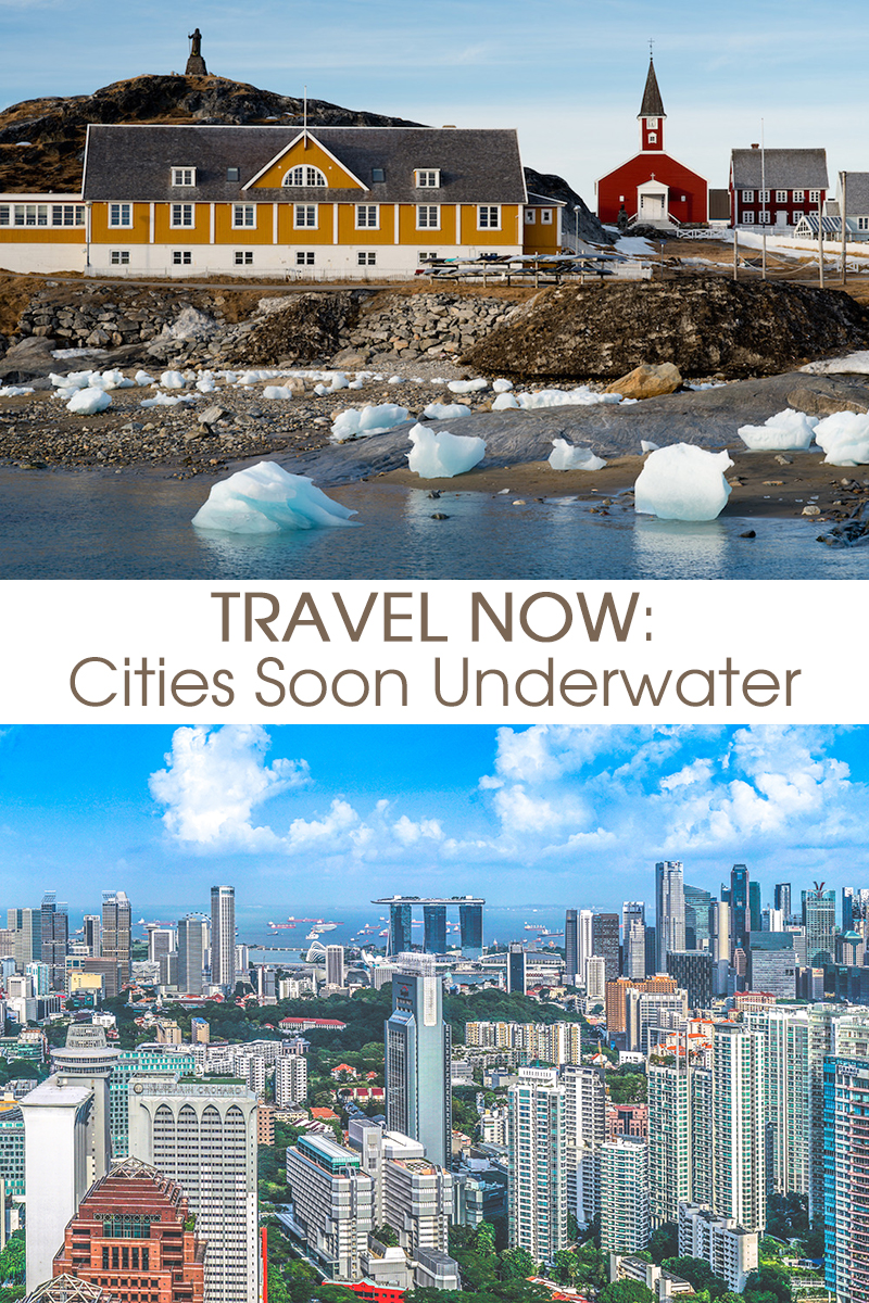 travel now cities soon underwater