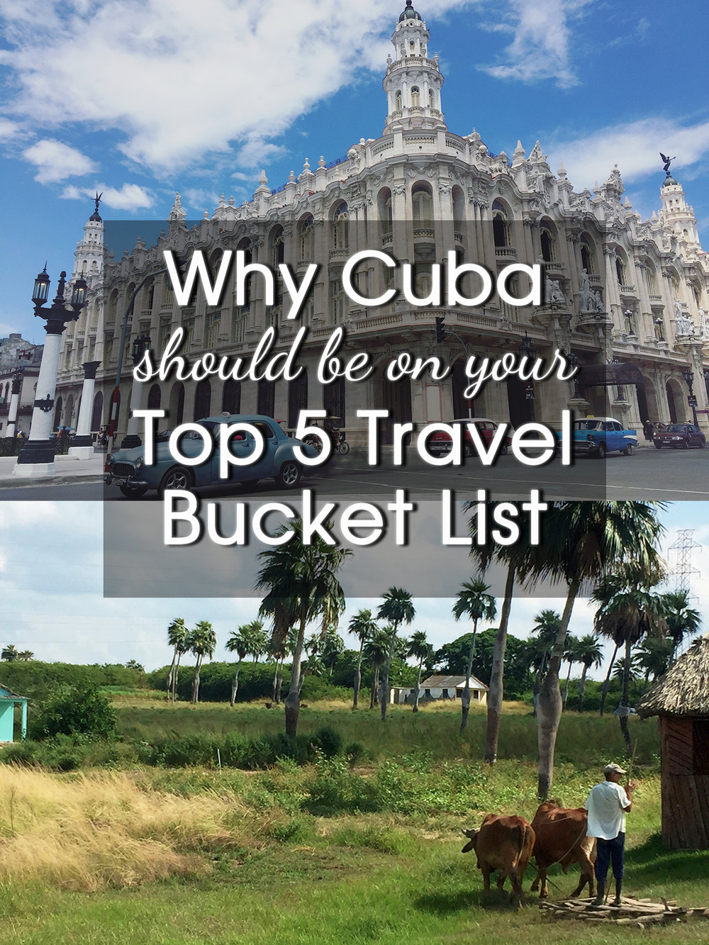 Cuba travel bucket list architecture and Vinales