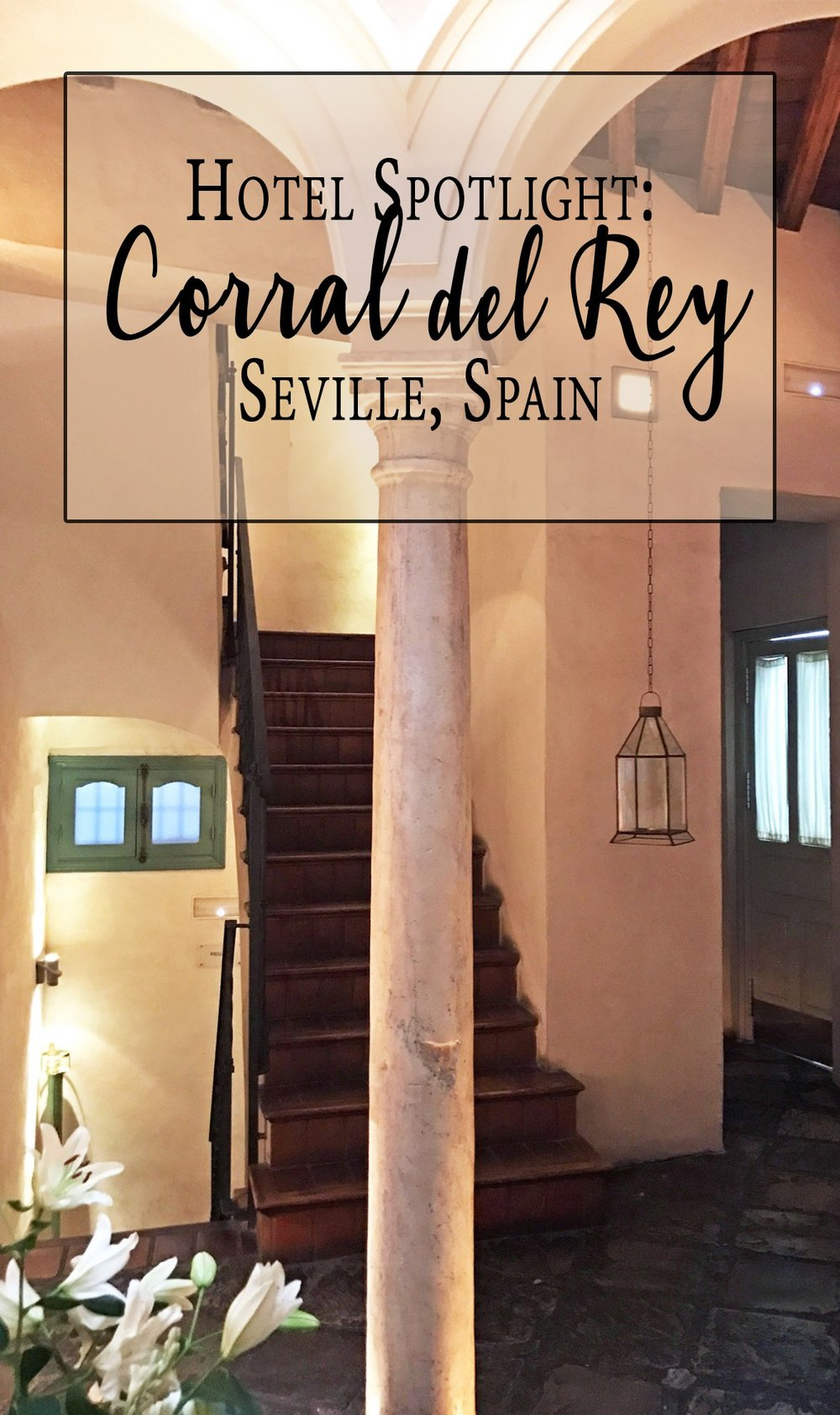 Seville Spain Corral del Rey hotel spotlight.jpg