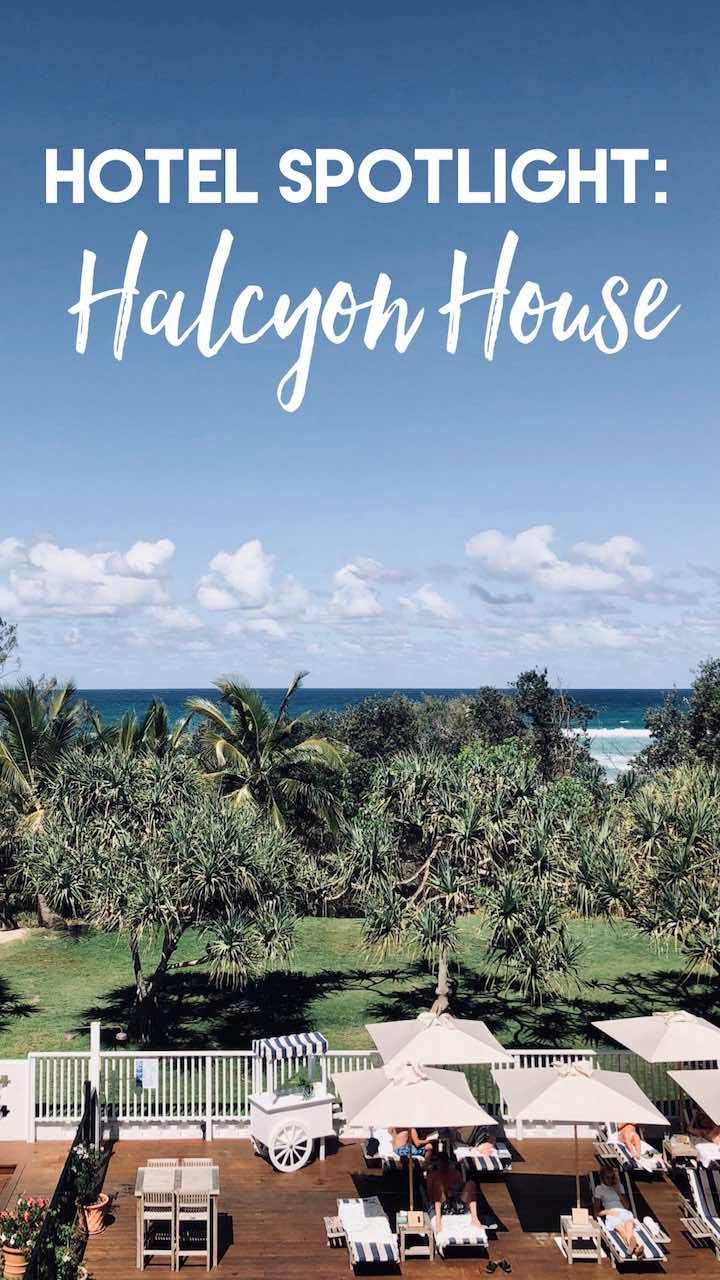 Hotel Spotlight- Halcyon Housr.jpg