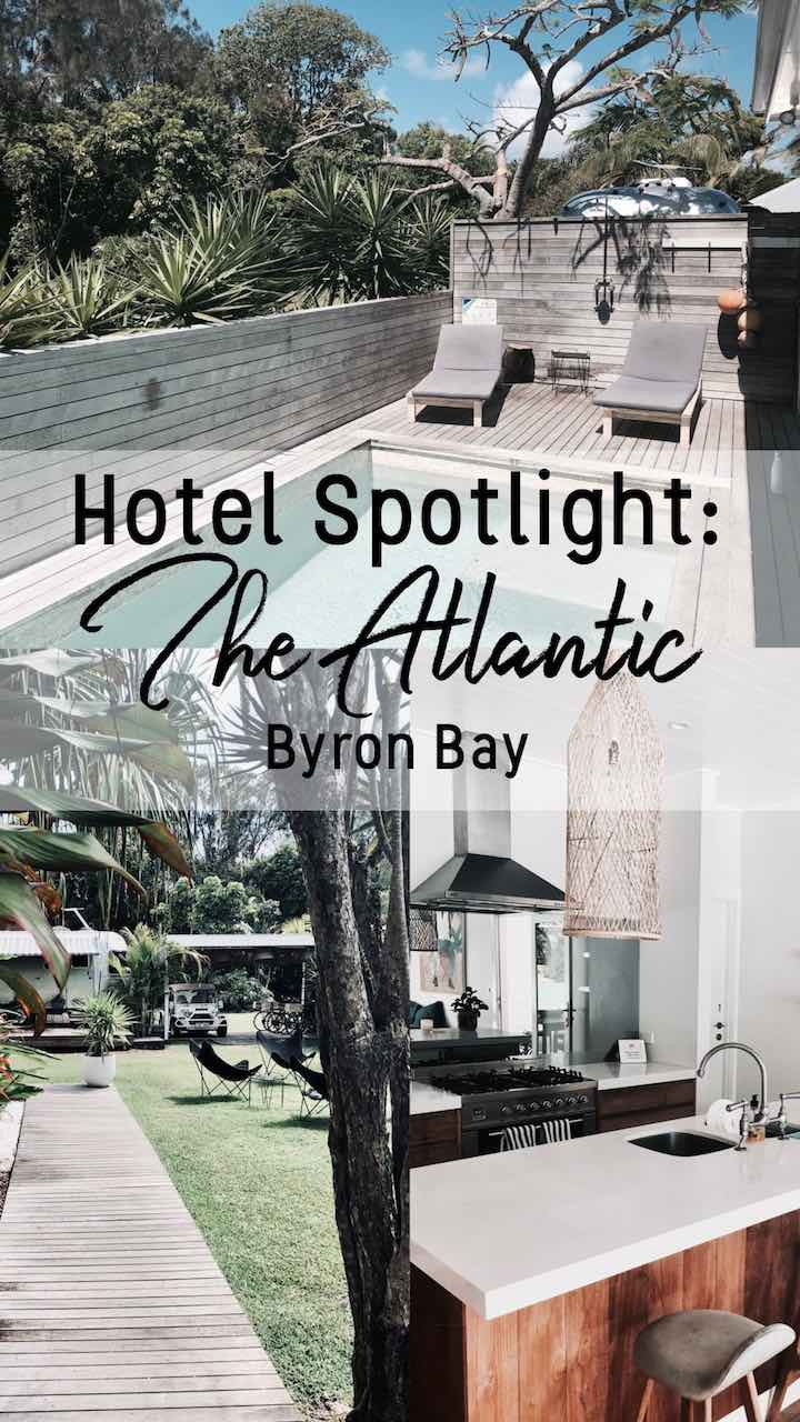 Hotel Spotlight- The Atlantic Byron Bay .jpg