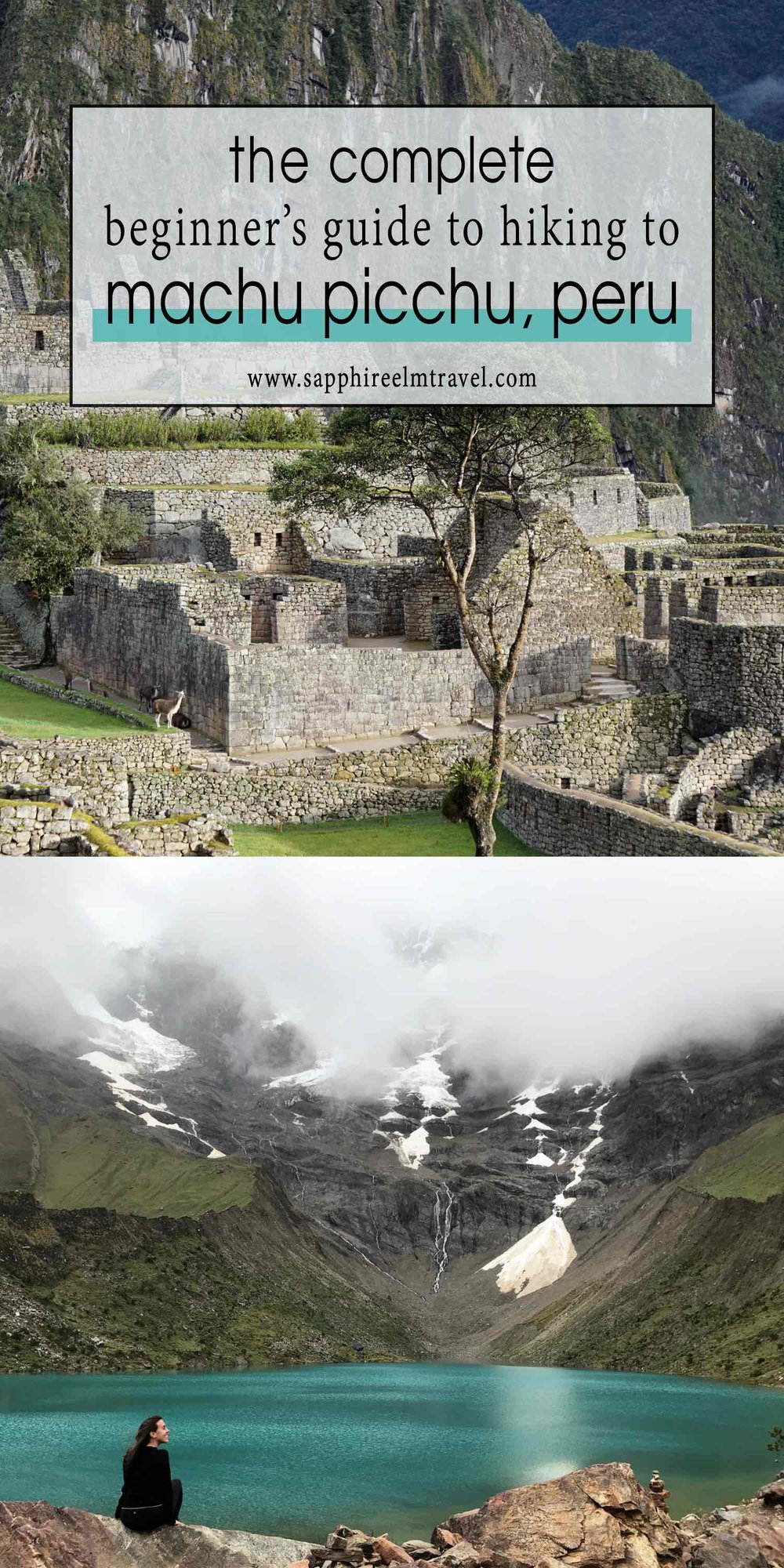 Guide to hiking to Machu Picchu Peru