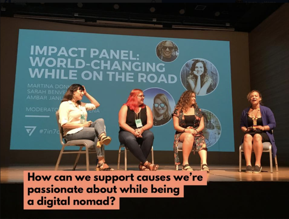 Moderator Impact Panel for the 7in7 Conference in Medellin, Colombia:  How to use your current skillsets to make a positive social impact and still support your nomad lifestyle