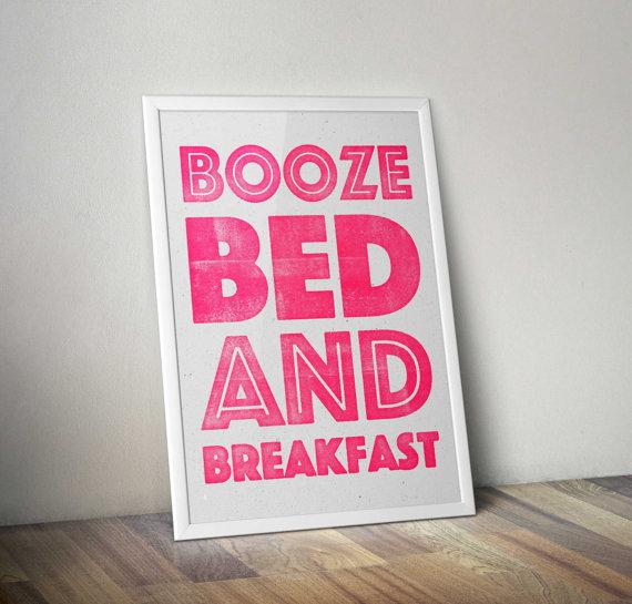 Booze Bed And Breakfast print.jpg