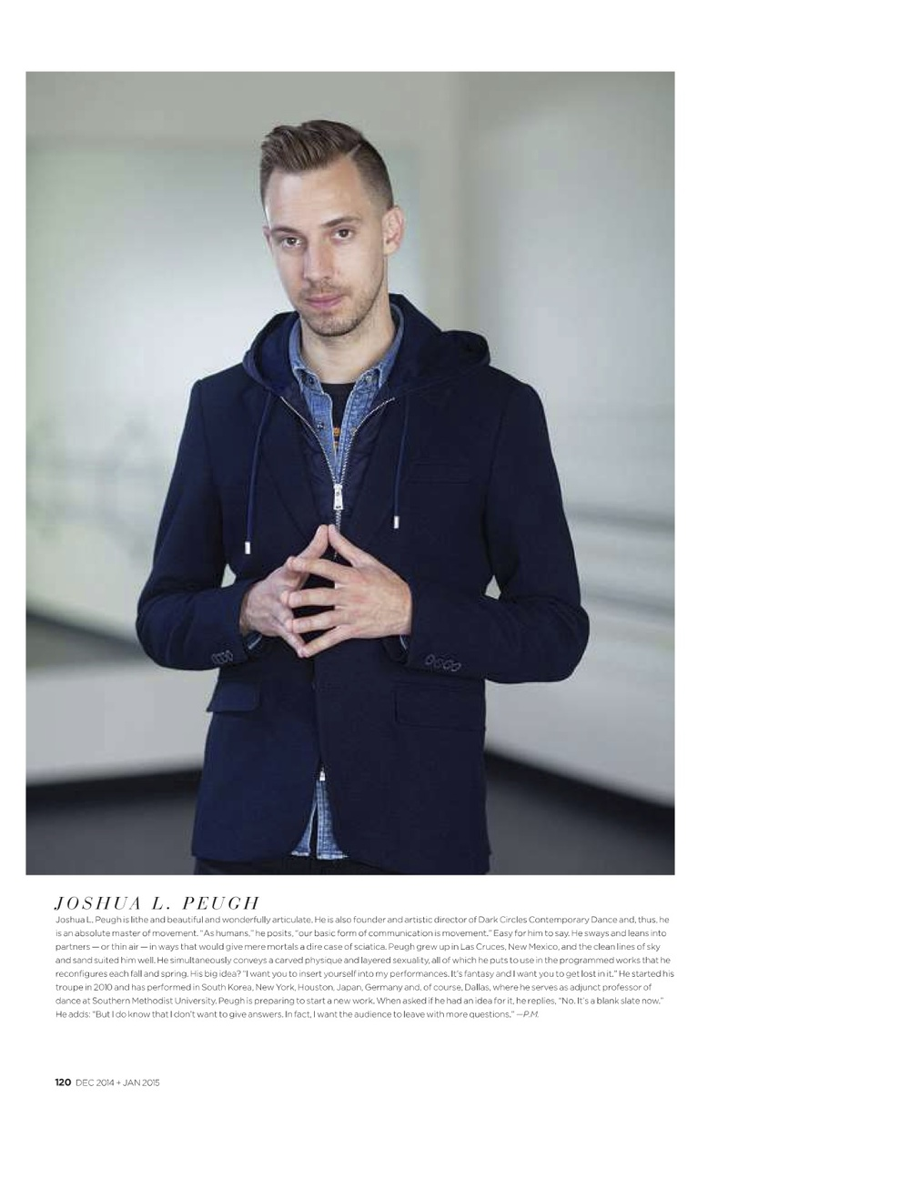 "Artistic Director Joshua L. Peugh is featured in the Holiday Edition of FD Luxe Magazine as one of ""Five Creatives Changing Everything"""