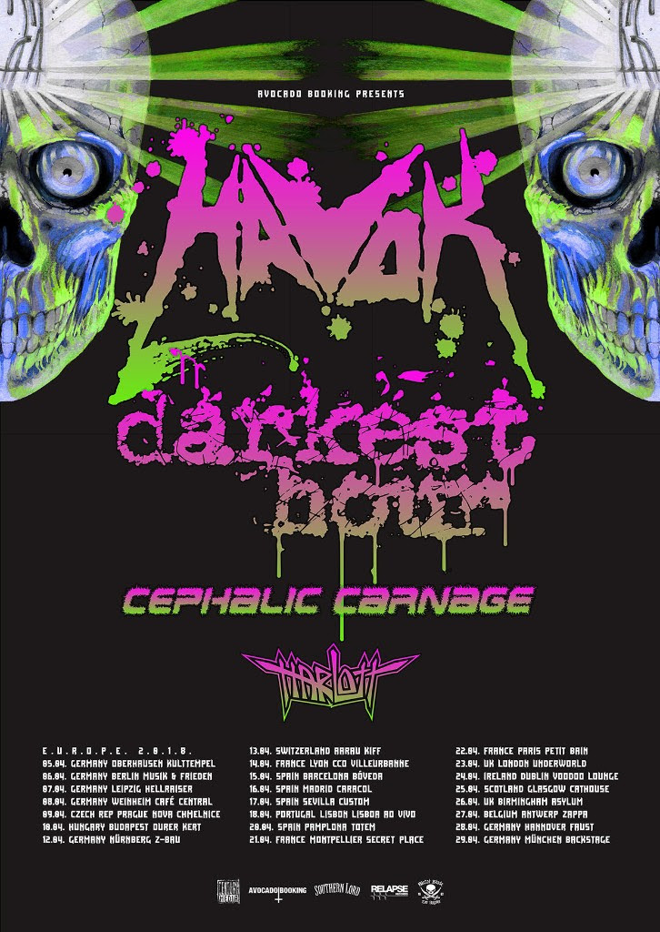 "After having just wrapped up a massive tour all over North America with Killswitch Engage and Anthrax, modern thrash metal trailblazers  HAVOK  will continue to promote their latest album, ""Conformicide"", by kicking off a European headlining tour with support from Darkest Hour, Cephalic Carnage and Harlott. Below is a list of all upcoming  HAVOK  live dates, which also includes newly announced summer dates in Latin America.  Watch a video message from  HAVOK  about their current European tour:  https://www.facebook.com/HavokOfficial/videos/10155276830768097/    HAVOK, Darkest Hour, Cephalic Carnage & Harlott – European Tour:  05.04.2018 Oberhausen (Germany) - Kulttempel    05.04.2018 Oberhausen (Germany) - Kulttempel    06.04.2018 Berlin (Germany) - Musik & Frieden   07.04.2018 Leipzig (Germany) - Hellraiser   08.04.2018 Weinheim (Germany) - Café Central   09.04.2018 Prague (Czech Republic) - Nova Chmelnice   10.04.2018 Budapest (Hungary) - Durer Kert   12.04.2018 Nürnberg (Germany) - Z-Bau   13.04.2018 Aarau (Switzerland) - Kiff   14.04.2018 Lyon (France) - CCO Villeurbanne   15.04.2018 Barcelona (Spain) - Bóveda    16.04.2018 Madrid (Spain) - Caracol    17.04.2018 Sevilla (Spain) - Custom    18.04.2018 Lisbon (Portugal) - Lisboa Ao Vivo   20.04.2018 Pamplona (Spain) - Totem    21.04.2018 Montpellier (France) - Secret Place   22.04.2018 Paris (France) - Petit Bain   23.04.2018 London (UK) - Underworld   24.04.2018 Dublin (Ireland) - Voodoo Lounge   25.04.2018 Glasgow (UK) - Cathouse    26.04.2018 Birmingham (UK) - Asylum    27.04.2018 Antwerp (Belgium) - Zappa   28.04.2018 Hannover (Germany) - Faust   29.04.2018 München (Germany) - Backstage   HAVOK - ""Conformicide"" Latin America Tour:  01.06.2018 Guatemala, Guatemala City 02.06.2018 El Salvador, San Salvador 03.06.2018 Costa Rica, San Jose 05.06.2018 Honduras, Tegucigalpa 06.06.2018 2018 Colombia, Cali 07.06.2018 Colombia, Bogotá 08.06.2018 Ecuador, Quito 09.06.2018 Perú, Lima 10.06.2018 Chile, Santiago 13.06.2018 Argentina, Buenos Aires 14.06.2018 Bolivia, Cochabamba 15.06.2018 Brasil, Sao Paulo 16.06.2018 Brasil, Recife 17.06.2018 Brasil, Belo Horizonte 21.06.2018 Queretaro (Mexico) - Cideaa Record 22.06.2018 Guadalajara (Mexico) - Foro Independencia 23.06.2018 Monerrey (Mexico) - Escena Monetrrey 24.06.2018 Mexico City (Mexico) - Bajo Circuito   Upon release,  HAVOK 's latest album, ""Conformicide"", entered the official sales charts in the top 5 of Billboard's Heatseekers (#4), Current Hard Music (#4) and Top Hard Music (#5) in addition to landing #23 on Rock charts and #67 on Top Current Albums.  ""Conformicide"" is currently available as a special edition digipak (including 2 bonus tracks) or on 2LP in various limited vinyl color options (including 3 bonus tracks, logo-etching on Side D and the album on CD as a bonus) as well as in the Digital Download format.  Check out the album's top singles here: ""Intention To Deceive"" Music video:  https://youtu.be/2GT9m0jX9vw  ""Hang 'Em High"" Lyric video:  https://youtu.be/2HYIfA3p8jw  ""Ingsoc"" Video Stream:  https://youtu.be/jP2pzw8jV9s   Get your copy of ""Conformicide"" today!   http://smarturl.it/HAVOKconformicide  Stream it on Spotify here:  http://bit.ly/HAVOKconformicideSpotify    HAVOK Online:   http://havokband.com   https://www.facebook.com/HavokOfficial   https://twitter.com/havokthrash   https://www.instagram.com/havokbandofficial"