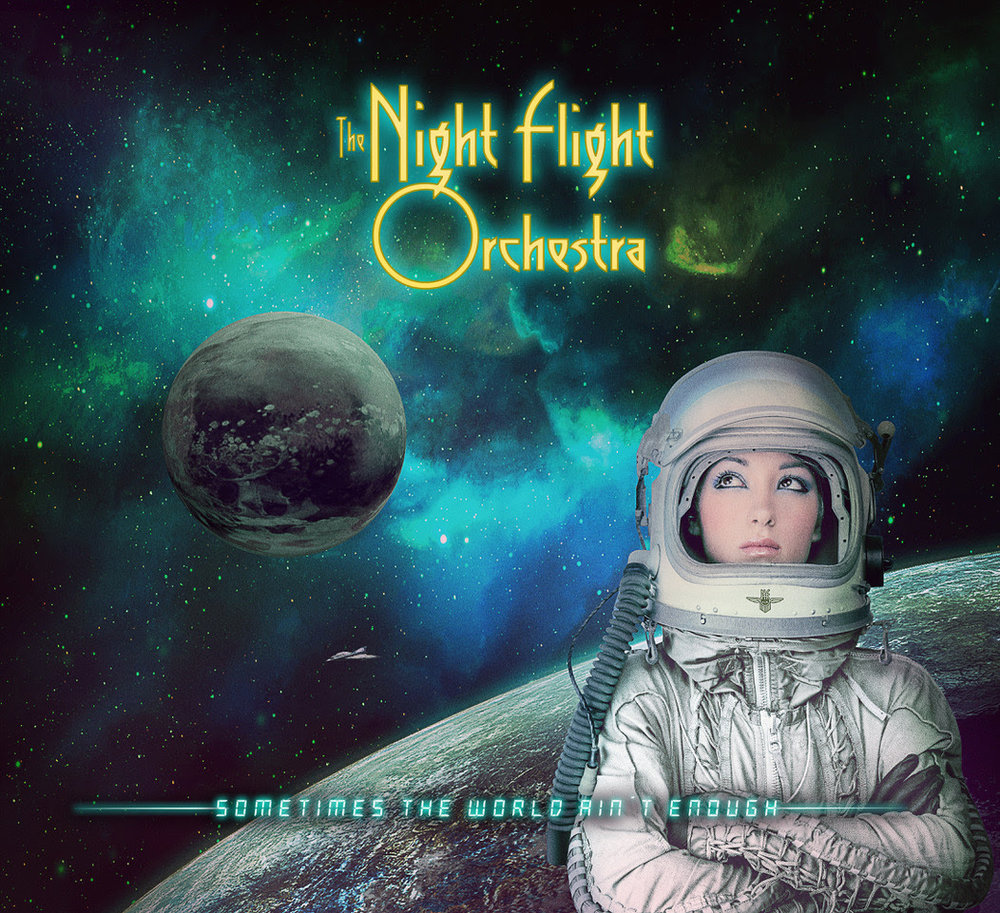 "Limited edition cover  featured on...  First edition digipack CD   After taking the world of rock music by storm with last year's surprise hit  Amber Galactic ,   which also got nominated for a Swedish Grammy in the process,   and leaving people speechless after a breath-taking first European tour in November/December, Swedish classic/progressive rock supergroup  THE NIGHT FLIGHT ORCHESTRA  have completed the works on their impatiently awaited next album.  Today, the band reveals details of their upcoming album, entitled   Sometimes The World Ain't Enough  .  Just like 2017's   Amber Galactic,   the album will feature two different cover artworks (see above) for the regular and limited editions.   The album is set for release on June 29, 2018 via  Nuclear Blast  and will contain 12 brand new songs. The limited first edition digipack CD as well as the vinyl will also feature an exclusive bonus track. The Japanese version will also feature an additional bonus track.   Sometimes The World Ain't Enough  01. This Time 02. Turn To Miami 03. Paralyzed 04. Sometimes The World Ain't Enough 05. Moments Of Thunder 06. Speedwagon 07. Lovers In The Rain 08. Can't Be That Bad 09. Pretty Thing Closing In 10. Barcelona 11. Winged And Serpentine 12. The Last Of The Independent Romantics   Limited edition digipack CD & Vinyl bonus track  13. Marjorie  Japanese Bonus Track  14. Pacific Priestess    Sometimes The World Ain't Enough   was again produced by the band themselves and was recorded at Handsome Hard Music / Larsson Music Studio  as well as  Nordic Sound Lab  in Skara, Sweden. Mixing duties were taken on by the band's guitarist/percussionist  Sebastian Forslund  and mastering was done by  Thomas ""Plec"" Johansson  at  The Panic Room .  Pre-orders will start soon.  Soon,  THE NIGHT FLIGHT ORCHESTRA  will descend from their extraterrestrial orbit and take over your hometown. The place you thought you knew will for one very special night become a palace of sin, where the champagne hits you harder, the stakes are higher and all the women are undercover space commanders. And on top of all that,  THE NIGHT FLIGHT ORCHESTRA  will put on the rock show of the year, guaranteed to blow your mind.  Can you handle it?   THE NIGHT FLIGHT ORCHESTRA   - Sometimes The World Ain't Enough -   European Tour 2018   + Special Guests BLACK MIRRORS   presented by: ROCK HARD, EMP, ROCKS, PIRANHA, START,  STAR.FM  HEAVY HOUR, STARK!STROM,  METALNEWS.DE , METALTIX, MUSIX  01.11. SE Malmö KB* 02.11. DE Weissenhäuser Strand METAL HAMMER PARADISE* 03.11. SE Skövde Skövde in Rock* 08.11. SE Stockholm Kägelbanan* 10.11. SE Göteborg Sticky Fingers* 11.11. NO Oslo John Dee* 16.11. FI Helsinki On The Rocks* 23.11. DE Cologne Luxor 24.11. DE Osnabrück Rosenhof 25.11. NL Zoetermeer Boerderij 26.11. NL Arnhem Willemeen 27.11. BE Vosselaar Biebob 28.11. FR Nantes Le Ferrailleur 30.11. UK London Underworld 01.12. FR Paris Petit Bain 02.12. FR Toulouse Le Rex 03.12. ES Madrid Caracol 04.12. ES Barcelona Bóveda 05.12. FR Lýon Warmaudio 06.12. IT Milano Legend Club 08.12. CH Zurich Dynamo 09.12. DE Mannheim MS Connection 10.12. AT Salzburg Rockhouse 11.12. HU Budapest A38 12.12. AT Vienna Szene 13.12. AT Graz Dom im Berg 14.12. DE Munich Backstage 15.12. CZ Prague Nova Chmelnice 16.12. DE Nürnberg Hirsch 17.12. DE Saarbrücken Garage 18.12. DE Aschaffenburg Colos-Saal 19.12. DE Berlin Bi Nuu 20.12. DE Jena F-Haus 21.12. DE Dresden Eventwerk Studio 22.12. DE Bochum Matrix  * = without BLACK MIRRORS   2017's   Amber Galactic   was awarded as ""album of the month"" in various renowned European music magazines such as  ROCK HARD (Germany), ROCK HARD (France), SWEDEN ROCK MAGAZINE (Sweden),  POWERMETAL.DE  (Germany), UNITED ROCK NATIONS (France).    The album also reached high soundcheck positions in other magazines:  METAL HAMMER (Germany) : #2  DEAF FOREVER (Germany) : #3  AARDSCHOK (Netherlands) : #3  When asked about the direction of  NFO  within the realm of classic rock,  Strid  explains with a chuckle: ""Most other classic rock bands sound like weed or LSD - we sound like cocaine.""     Amber Galactic   was recorded at  Handsome Hard Studio  in  Lund, Sweden . The album follows  THE NIGHT FLIGHT ORCHESTRA 's two previous releases, 2012's   Internal Affairs   and 2015's   Skyline Whispers  .   THE NIGHT FLIGHT ORCHESTRA members:   Björn Strid  - vocals  Sharlee D'Angelo  - bass  David Andersson  - guitars  Richard Larsson  - keyboards  Jonas Källsbäck  - drums  Sebastian Forslund  - guitars, percussion, special FX  Anna-Mia Bonde  - backing vocals  Anna Brygård  - backing vocals  Order your copy of   Amber Galactic   here:  http://nblast.de/TNFOAmberGalacticNB"