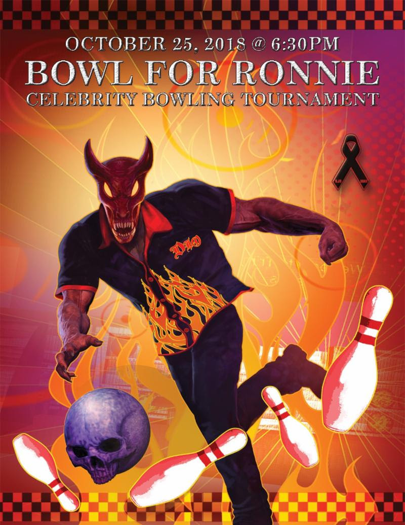 "This year's  BOWL FOR RONNIE  Celebrity Bowling Party, benefiting the Ronnie James Dio Stand Up and Shout Cancer Fund, will once again include a celebrity bowling team captained by broadcast personality and event host Eddie Trunk. A generous Dio fan from San Jose, California has secured a place on that team with a winning eBay auction bid of $7,300 for the charity. The fourth annual  BOWL FOR RONNIE , coming up on  Thursday, October 25, 2018  at  PINZ Bowling Center  in Studio City, California, will feature the celebrity bowling tournament and a raffle drawing for prizes and memorabilia.  Joining the growing list of celebrity bowlers planning to participate in this year's event are Gilby Clarke (Guns N' Roses), Greg D'Angelo (Anthrax, White Lion), Terry Ilous (Great White), Richie Kotzen (Winery Dogs, Mr. Big) and Gonzo and Phil Sandoval of Armored Saint.  They join a previously announced list of stellar guests that include Steven Adler (Guns N' Roses, Adler's Appetite), Doug Aldrich (Dio, Dead Daisies), Ira Black (I Am Morbid, formerly of Lizzy Borden and Metal Church), Jimmy Burkhard (Billy Idol, West Bound), Brett Scallions and Phil Buckman of Fuel, Kalen Chase (Korn), Jason Cornwell and Stephen LeBlanc of West Bound, Fred Coury (Cinderella), Jeff, Matt and Shawn Duncan (Armored Saint/DC4), Marc Ferrari (Keel, Cold Sweat), Damon Fox (The Cult), Chuck Garric, Chris Latham and Calico Cooper of Beastö Blancö, (Alice Cooper/ Beastö Blancö), actress-musician Abby Gennet, Rita Haney, Sonia Harley, Stew Herrera from KLOS, Adam Jones (Tool), Alex Kane (The Ramones), guitarist-producer Bob Kulick, Sam Koltun, Colin Reid, Rich Sacco, Michael Stone and Patrick Stone of Budderside, Johnny Martin (LA Guns, Adler's Appetite), actor/musician Sean McNabb (Lynch Mob), Tom Morello (Rage Against the Machine, Prophets of Rage), Dave ""Chili"" Moreno (Puddle of Mudd), Marty O'Brien (Methods of Mayhem, Lita Ford), Otep Shamaya (Otep), Howie Simon (Alcatrazz), Brendon Small (Dethklok, Metalocalypse), Jeff Scott Soto (Trans-Siberian Orchestra), Sadie St. Vincent, Joey Vera (Armored Saint, Fates Warning), Dio Disciples members Oni Logan, Joe Retta, Scott Warren and Simon Wright, Chas West (Lynch Mob, West Bound), Roy Z (Rob Halford), August Zadra (Dennis DeYoung), DJ Will of KNAC.com and Diva and Ahmet Zappa as well as actors Elysia Skye, Star Fields  (Sons of Anarchy) , Al Coronel ( The Last Ship ) and James St. Vincent.  The event kicks off at 6:30 PM with open bowling and a VIP pre-party for lane sponsors, celebrities and their guests.  BOWL FOR RONNIE  attendees can anticipate an evening of fun, food, and, of course, bowling with rockers and celebrities competing for trophies in the name of raising funds and awareness for the Dio Cancer Fund ( www.diocancerfund.org ).  100% of the net proceeds from the  BOWL FOR RONNIE  will go to the Dio Cancer Fund ( www.diocancerfund.org ). Individual tickets and lane sponsorships are now on sale, and participants are encouraged to gather friends, family and co-workers for the ultimate bowling team. The Pinz Bowling Center is located at 12655 Ventura Blvd in Studio City, California.   For more information, visit:      http://www.diocancerfund.org/events/     Tickets are still available at:     https://bowlforronnie2018.eventbrite.com     Individual Spectator : $50 per person (includes pizza and general admission)   Individual Bowler : $75 (Join other rock 'n bowlers for open bowling from 6:30-9PM on first come, first served basis, includes pizza, shoe rental and bowling)   Team/Corporate Lane Sponsorship : $1995 package for private lane for 6 bowlers (includes team or corporate logo displayed on lane and throughout event on flat screens, 6 VIP party passes for access to Artist/VIP lounge, 2 drink tickets per team member, 6 ""Bowl For Ronnie"" t-shirts, pizza and shoe rental)   WHO :  The Ronnie James Dio Stand Up and Shout Cancer Fund   WHAT :   BOWL FOR RONNIE  Celebrity Charity Bowling Tournament   WHERE :  Pinz Bowling Center, 12655 Ventura Blvd, Studio City, California   WHEN :   Thursday, October 25, 2018  - 6:30-11:00pm /  VIP Pre-Party 6:30-8:30pm   WHY :  To raise funds for cancer research.  The Ronnie James Dio Stand Up and Shout Cancer Fund was formed in memory of the legendary rock singer Ronnie James Dio, who lost his life to gastric cancer in 2010.   A privately funded 501(c)(3) charity organization dedicated to cancer prevention, research and education, the Ronnie James Dio Stand Up and Shout Cancer Fund has already raised over $2 million in its short history. Monies raised have been committed to the cancer research work of the T. J. Martell Foundation for Cancer, AIDS and Leukemia Research, the gastric cancer research unit of the M.D. Anderson Cancer Center in Houston, where Ronnie was treated for gastric cancer during the last six months of his life, and other cancer research projects. The Dio Cancer Fund has committed funds to support the research of Dr. David Wong and his team at the UCLA School of Dentistry in developing a simple, non-invasive saliva test for the early detection of cancer, which is in keeping with the Fund's mission of cancer prevention, research and education."