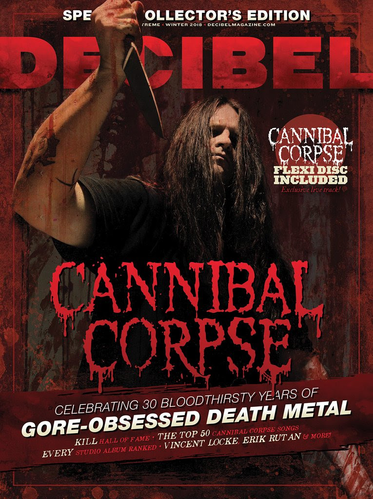"For thirty years,  CANNIBAL CORPSE  has sodomized you with meat hooks, mummified you in barbed wire and, of course, smashed your face in with a hammer. This year, Decibel Magazine is here to document every gruesome moment, with a limited-edition special issue dedicated to the band. Read up on how five horror maniacs went from amusing a certain pet detective to standing on top of the proverbial corpse pile of death metal, including:  -- An Exclusive  CANNIBAL CORPSE  Flexi Disc  --  Kill  Hall Of Fame  -- The Top 50  CANNIBAL CORPSE  Songs Of All Time  -- Every Studio Album Ranked  -- Interview With Cover Artist Vincent Locke    -- Much, Much More!  This issue is NOT part of a Decibel subscription and the only way to get it is from the Decibel store. Purchase your copy now at:  https://store.decibelmagazine.com/collections/special-issues/products/the-cannibal-corpse-special-issue-includes-flexi-disc    CANNIBAL CORPSE  is currently on the road with Hate Eternal and Harm's Way. The band will return to US stages next year, coheadlining the Decibel Magazine Tour 2019 with Morbid Angel. Support will be provided by Blood Incantation and Necrot. See all confirmed dates below.   CANNIBAL CORPSE   w/   Hate Eternal, Harm's Way [remaining dates]:  11/20/2018 The Waiting Room - Omaha, NE 11/21/2018 Diamond Ballroom - Oklahoma City, OK 11/23/2018 House Of Rock - Corpus Christi, TX 11/24/2018 Warehouse Live - Houston, TX 11/25/2018 The Varsity Theater - Baton Rouge, LA 11/27/2018 Cosmic Charlies - Lexington, KY 11/28/2018 Mr. Smalls Theatre - Pittsburgh, PA 11/29/2018 The Vogue - Indianapolis, IN 11/30/2018 Delmar Hall - St. Louis, MO 12/01/2018 The Blue Note - Columbia, MO 12/03/2018 Growlers - Memphis, TN 12/04/2018 Georgia Theater - Athens, GA 12/05/2018 The Abbey - Orlando, FL 12/06/2018 The Culture Room - Ft. Lauderdale, FL   Decibel Magazine Tour 2019 w/   Morbid Angel, Blood Incantation, Necrot:  2/17/2019 Alamo Music Hall - San Antonio, TX 2/19/2019 Club Xs - Tucson, AZ 2/20/2019 The Observatory - San Diego, CA 2/21/2019 The Fonda Theater - Los Angeles, CA 2/22/2019 The Observatory - Santa Ana, CA 2/23/2019 The Regency Ballroom - San Francisco, CA 2/25/2019 Roseland Ballroom - Portland, OR 2/26/2019 Showbox Market - Seattle, WA 3/01/2019 The Oriental Theater - Denver, CO 3/02/2019 The Truman - Kansas City, MO 3/03/2019 Skyway Theater - Minneapolis, MN 3/04/2019 The Concord - Chicago, IL 3/07/2019 Playstation Theater - New York, NY    CANNIBAL CORPSE  released their acclaimed  Red Before Black  full-length last year via Metal Blade Records. Many words come to mind when you hear the name  CANNIBAL CORPSE , but only one truly defines the soon-to-be thirty-year death metal veterans: Unstoppable. Produced by Erik Rutan (Hate Eternal, Goatwhore),  Red Before Black  serves to not only reiterate this but to once more raise the stakes, making it abundantly clear who sets the standard when it comes to manifesting consistently compelling music that is as brutal as it is complex. ""Throughout our career, we've tried to improve the precision of both our musical execution and our album production, while still maintaining full-on aggression.  Red Before Black  continues in that direction, but might go even further on the aggressive side of things. It's definitely precise, but it has a rawness to it that goes beyond anything we've done recently,"" asserts bassist Alex Webster. ""We really worked super hard crafting these songs, practicing them, and getting them where we wanted to be more so than on any of our previous albums,"" adds drummer Paul Mazurkiewicz. ""And as Alex said, musically I think it's the rawest sound we've had - and at the same time I think it's our most focused, tightest, and catchiest record.""  To preview and purchase  Red Before Black , visit:  metalblade.com/cannibalcorpse    http://cannibalcorpse.net   http://www.facebook.com/cannibalcorpse   http://twitter.com/CorpseOfficial   http://www.youtube.com/user/cannibalcorpse   http://www.metalblade.com   http://www.facebook.com/metalbladerecords"
