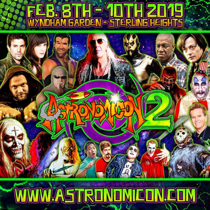 "ASTRONOMICON 2: February 8-10, 2019 | All Ages | Wyndham Garden Sterling Heights    Featuring Guest Appearances from Pop Culture Icons, Professional Wrestlers, Horror Film Elite and More: Including Bam Margera, Dustin ""Goldust"" Rhodes, Tiny Lister, Sid Haig, Bill Moseley, Scott Hall, Kane Hodder, and Twiztid + Musical Performances, Cosplay and Tattoo Contests, Q&A Panels, Game Rooms and Beyond!    Learn More + Get Tickets via    www.Astronomicon.com     Watch a Video Highlight Reel    Here    Metro Detroit's newest pop culture convention,  Astronomicon 2 , will once again take place at the Wyndham Garden hotel in Sterling Heights, MI from February 8-10, 2019 - promising to fulfill the pop culture cravings of fans attending from far and wide! The ALL AGES event will not only feature appearances, signings and photo ops with pop culture icons, professional wrestling stars, horror film elite and beyond, but also many additional activities - including live music performances, Q&A panels, cosplay and tattoo contests, a free play game room and tournaments, a scavenger hunt and trivia.   Astronomicon 2  per day ticket price breakdowns and children's ticket prices can be viewed here:  www.astronomicon.com/tickets . Additional information on tickets, lodging, VIP options, vendors and more can be located at  www.astronomicon.com .  In addition to this year's previously announced guests,  Astronomicon 2  will host legendary Twisted Sister vocalist and pop culture icon  Dee Snider ,  American History X, Terminator, CSI: NY and Detroit Rock City  actor  Edward Furlong , actor and wrestler  Tiny Lister ,  Paranormal Activity 's  Micah Sloat  and  Kate Featherston , and more as celebrity guests taking part in meet and greets and signings!  Previously announced celebrity guests appearing at  Astronomicon 2  include reality star and pro skater  Bam Margera , wrestling legend  Dustin ""Goldust"" Rhodes ,  Texas Chainsaw Massacre 2  and  House of 1000 Corpses  actor  Bill Moseley ,  Devil's Rejects, House of 1000 Corpses  and  Halloween 2007  actor  Sig Haig , wrestling legend  Scott Hall , wrestling legend  Scott Steiner , horror icon  Kane Hodder  (primarily recognized as his role as Jason Voorhees of the  Jason  film franchise),  Tales from the Crypt  actor/voice actor  John Kassir , Texas Chainsaw Massacre 3 actor  R.A. Mihailoff ,  Ming Chen  of AMC's  Comic Book Men ,  Mike Zapcic  of AMC's  Comic Book Men , wrestling star  The Boogeyman ,  House of 1000 Corpses  actor  Robert Mukes , comic book writer  Dirk Manning , comic book illustrators  Alessandro de Fornasari  and  Marianna Pescosta , horror DX specialists  Get Dead Crew , tattoo model  Caroline , tattoo artist  Saint Karlos  and more! And of course, last but not least, our hosts -  Astronomicon  masterminds  Twiztid .  In addition to signings and meet and greets with many of this year's celebrity guests, several guests will be available for photo ops in character - including  Dustin Rhodes  as Goldust,  Sid Haig  as Captain Spaulding,  Bill Mosley  as Otis Driftwood,  R.A. Mahailoff  as Leatherface and The Boogeyman.   Dustin Rhodes , a.k.a. wrestling legend Goldust, says:  ""The Motor City has a very special place in my heart - from working at Cobo Hall, to The Palace at Auburn Hills, to the mightiest of the mighty... Joe Louis Arena. I've been coming to Detroit and the surrounding areas for 30 years and have always felt a special bond with its citizens. They have loved me, they have hated me, they have laughed with me, but most importantly, they have accepted and adored the Rhodes/Goldust name. I am super excited to come to    Astronomicon    and meet my fans on a more personal level. They are the reason I do what I do. Thank you and I hope to see and meet the whole damn city! Love y'all! #KeepSteppin""    For more information, visit:    www.astronomicon.com    www.majikninjaentertainment.com    www.twiztid.com    www.twiztidshop.com"