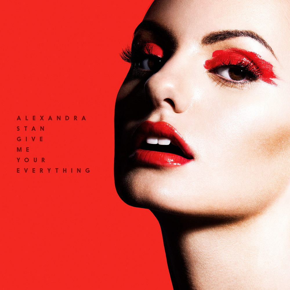 Alexandra-Stan-Give-Me-Your-Everything-European-Single-2014-1500x1500.png