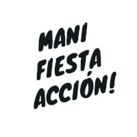 Mani Fiesta Acción!