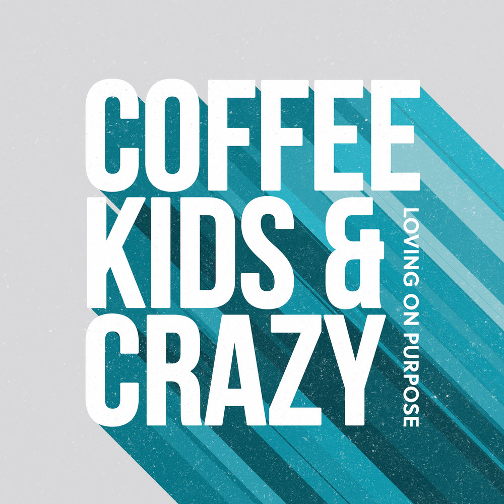 Coffee Kids and Crazy Podcast.jpg