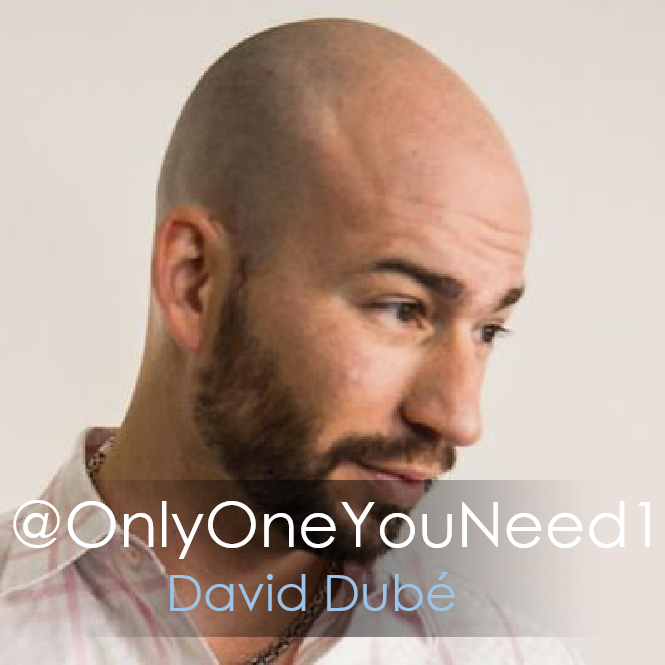 David Dubé @OnlyOneYouNeed1 Done.png