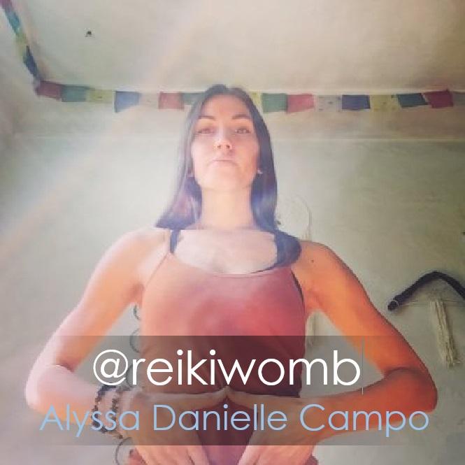 Alyssa Danielle Campo @reikiwomb Done.jpg