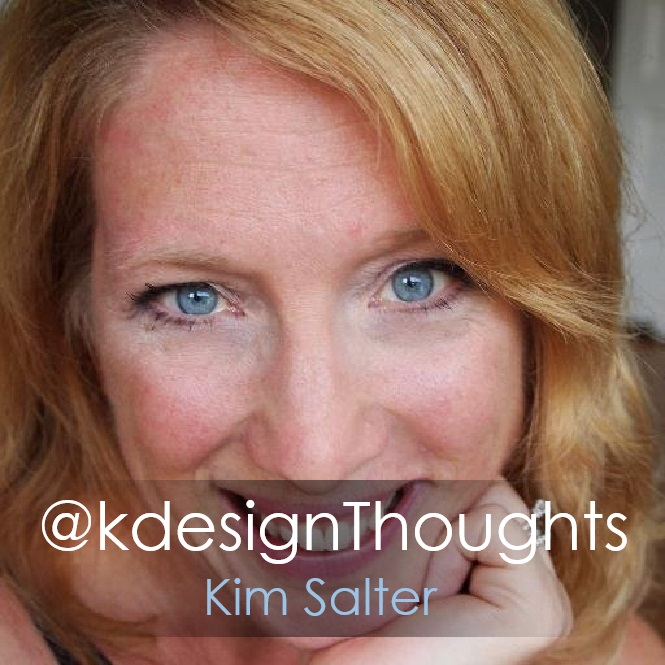Kim Salter @kdesignThoughts Done.jpg