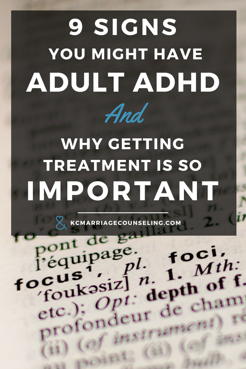 9-signs-you-might-have-adult-adhd-kansas-city-marriage-counseling.png